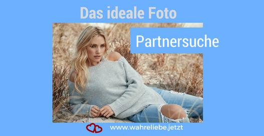 Das ideale Foto zur Partnersuche - Wahre Liebe Jetzt von Gabriele Strasky