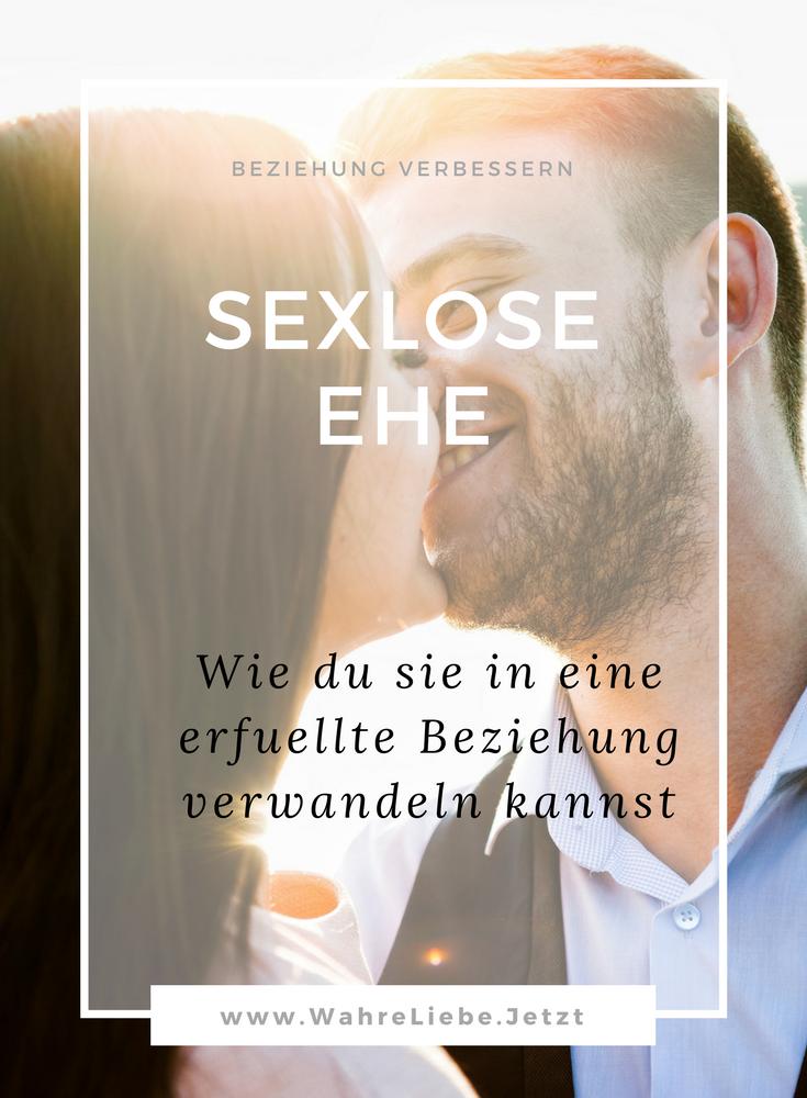 Sexlose Ehe - Wie du sie in eine erfüllte Beziehung verwandeln kannst